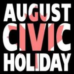 August Civic Holiday