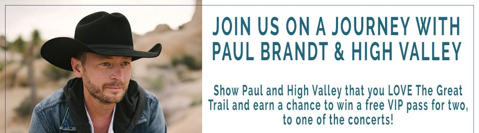 Paul Brandt & High Valley on Tour 2019: Enter by December