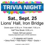 Trivia Night Saturday, September 25, 2021. at the Lions hall, 20 dollar entry fee